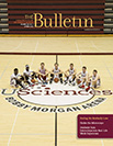 The Bulletin Volume 102, No. 3, Spring 2015
