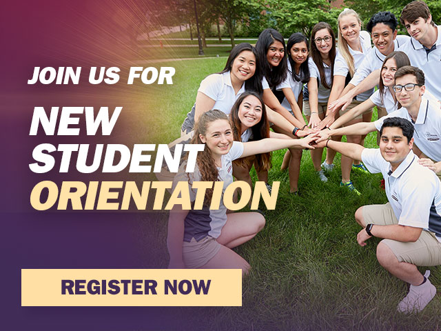 Join us for New Student Orientation, Register Now